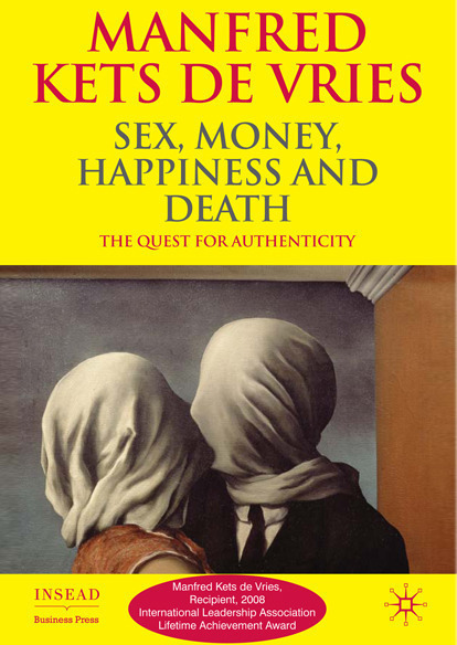 Sex, Money, Happiness and Death: The Quest for Authenticity