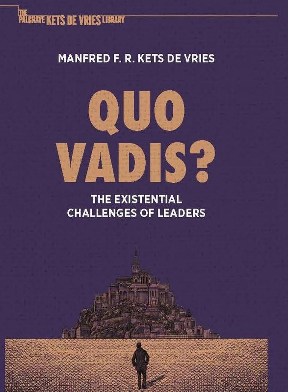 Quo Vadis?  The Existential Challenges of Leaders
